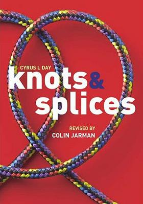 Knots and Splices, Cyrus L. Day