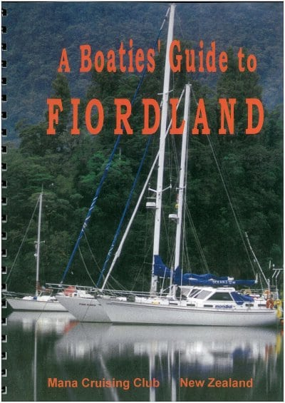 Mana-Boaties Guide. Fiordland