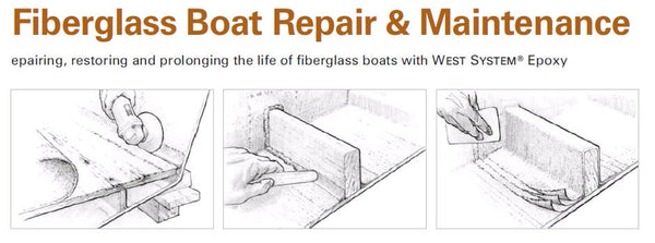West System Fibreglass Boat Repair and Maintenance