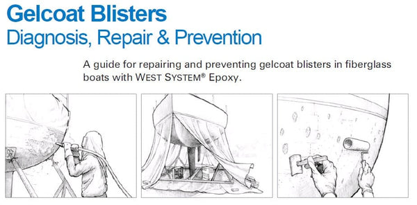West System  Gelcoat Blisters: Diagnosis, Repair & Prevention
