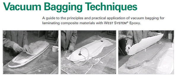 West Sysyem Advance Vacuum Bagging Techniques