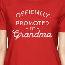 Load image into Gallery viewer, Officially Promoted To Grandma Womens Red Shirt