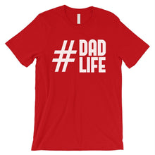 Load image into Gallery viewer, Hashtag Dad Life Mens Shirt
