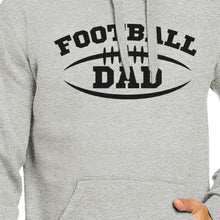 Load image into Gallery viewer, Football Dad Men's Grey Hoodie Funny Dad Hoodie For His Birthday