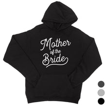 Load image into Gallery viewer, Mother Of Bride Hooded Sweatshirt Unisex Bachelorette Party Gift