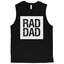 Load image into Gallery viewer, Rad Dad Mens Muscle Shirt
