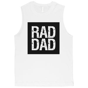 Rad Dad Mens Muscle Shirt