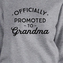 Load image into Gallery viewer, Officially Promoted To Grandma Grey Sweatshirt