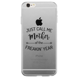 Mother Of The Year Clear Phone Case Funny Mother's Day Gift Ideas