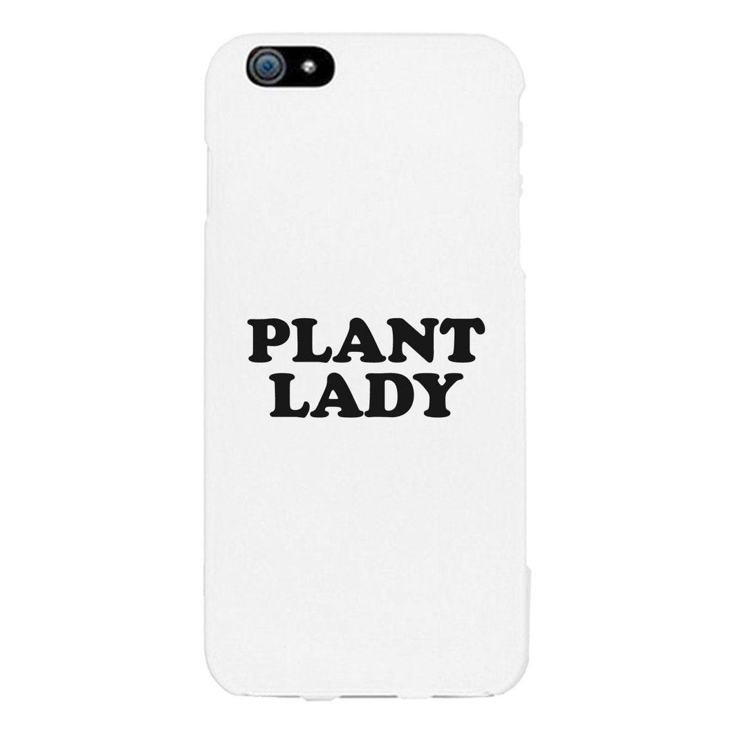 Plant Lady White Phone Case Simple Letter Printed Gifts For Her