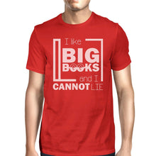 Load image into Gallery viewer, I Like Big Books Cannot Lie Mens Red Shirt