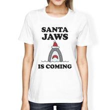 Load image into Gallery viewer, Santa Jaws Is Coming Womens White Shirt