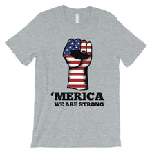Load image into Gallery viewer, Merica We Strong T-Shirt Mens Veterans 4th July Shirt Army Dad Gift