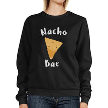 Load image into Gallery viewer, Nacho Bae Unisex Cute Graphic Sweatshirt Pullover Gift Ideas