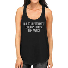 Load image into Gallery viewer, Due To Unfortunate I Am Awake Womens Sleeveless Black Tank Top