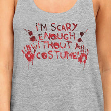 Load image into Gallery viewer, Scary Without A Costume Bloody Hands Womens Grey Tank Top