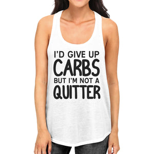 Carbs Quitter Womens Cute Racerback Tank Top Funny Gift Tank Tops