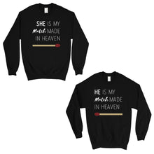 Load image into Gallery viewer, Match Made In Heaven Matching Sweatshirt Pullover Cute Wedding Gift