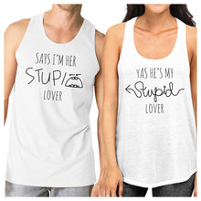 Load image into Gallery viewer, Her Stupid Lover And My Stupid Lover Matching Couple White Tank Tops