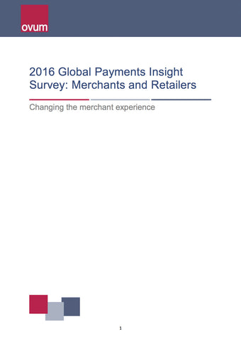 2016 Global Payments Insight Survey: Merchants and Retailers