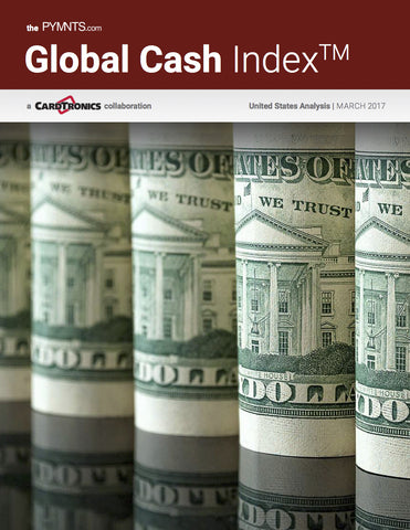 The PYMNTS.com Global Cash Index - United States Analysis