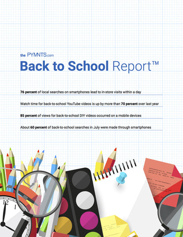 The PYMNTS.com Back to School Report