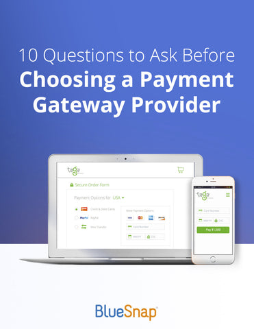 10 Questions To Ask Before Choosing A Payment Gateway Provider