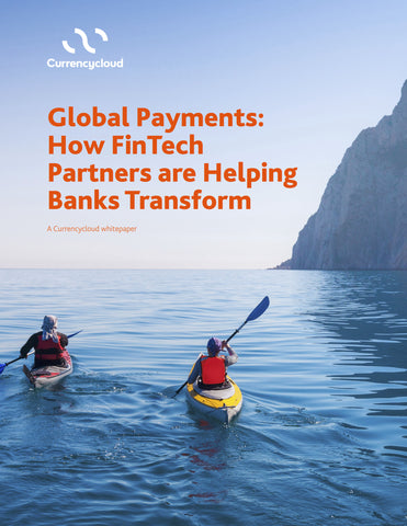 Global Payments: How FinTech Partners are Helping Banks Transform
