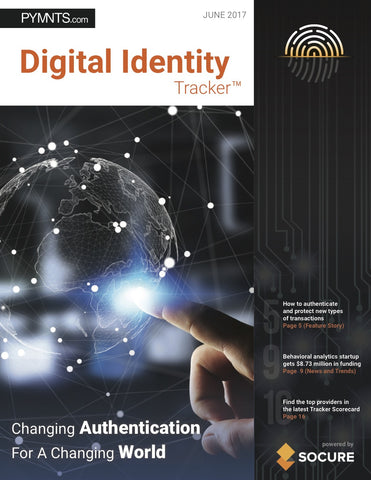 DIGITAL IDENTITY TRACKER – JUNE 2017 EDITION*