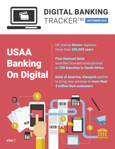 DIGITAL BANKING TRACKER - SEPTEMBER 2016
