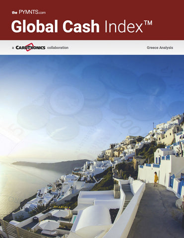 The PYMNTS.com Global Cash Index - Greece Analysis