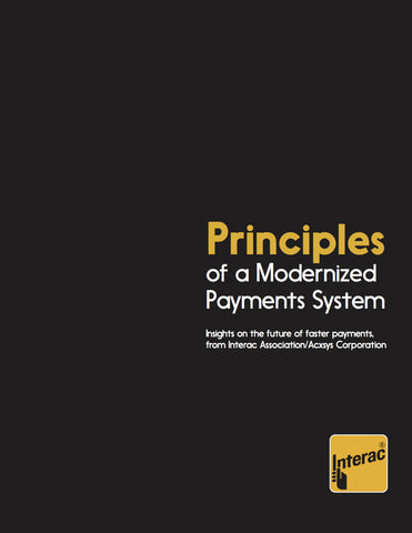 Principles of a Modernized Payments System - Interac