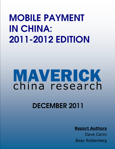 Mobile Payment in China 2011-2012 Edition, Report 3