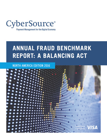 ANNUAL FRAUD BENCHMARK REPORT: A BALANCING ACT