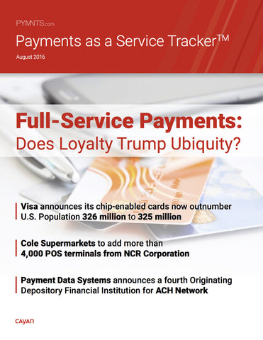 Payments as a Service Tracker - August 2016