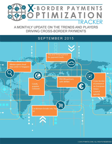 X-Border Payments Optimization Tracker - September 2015 Edition*
