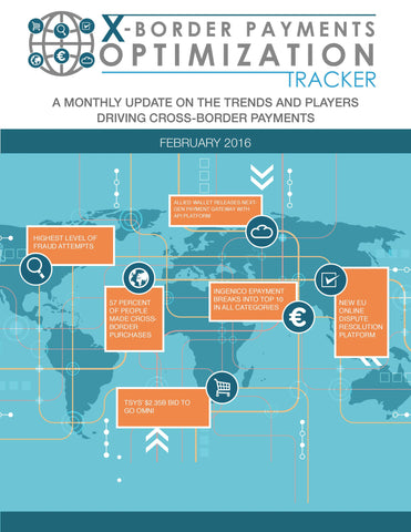 X-BORDER MONTHLY TRACKER – FEBRUARY 2016 EDITION