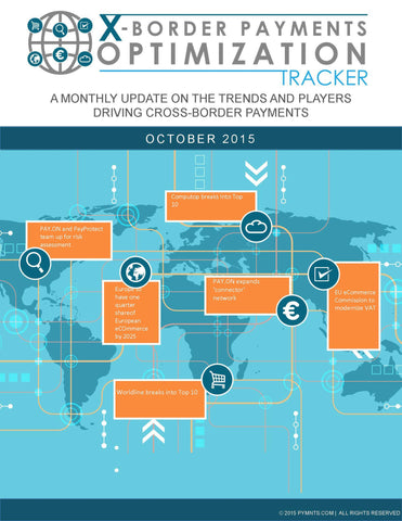 X-Border Payments Optimization Tracker - October 2015 Edition*