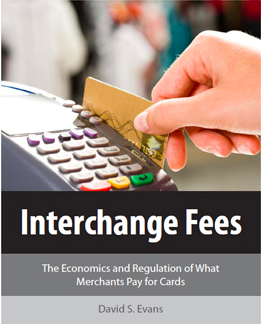 Interchange Fees - The Economics and Regulation of What Merchants Pay for Cards- 2011 (Free)