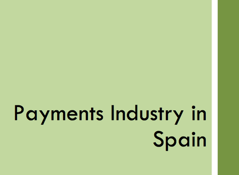 Payments Industry in Spain, November 2012 (Free)