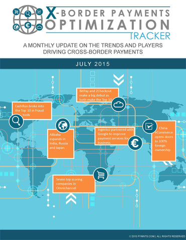 X-Border Payments Optimization Tracker - July 2015 Edition*