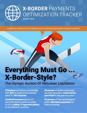 X-Border Payments Optimization Tracker - August 2016 Edition*