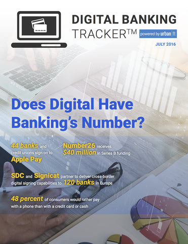 DIGITAL BANKING TRACKER - JULY 2016