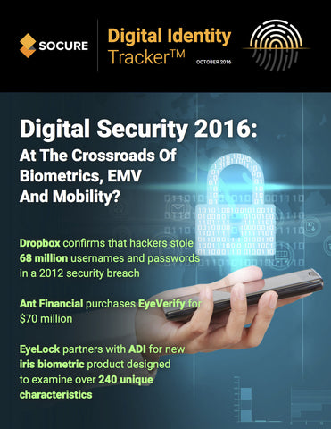 DIGITAL IDENTITY TRACKER – OCTOBER 2016 EDITION*