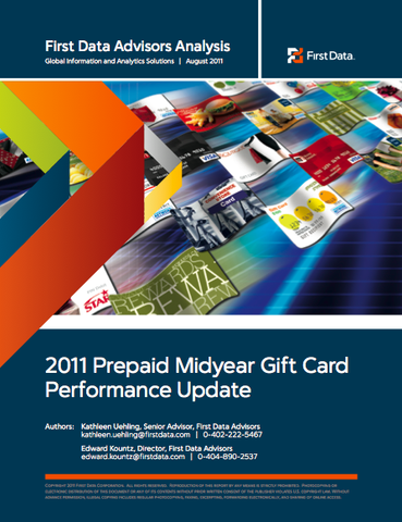 First Data 2011 Midyear Prepaid Gift Card Analysis