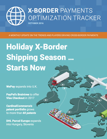 X-Border Payments Optimization Tracker - October 2016 Edition*