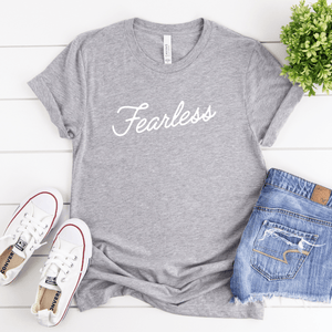 Fearless - Bella+Canvas Tee