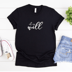 It Is Well - Bella+Canvas Tee