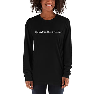 """My boyfriend has a racecar"" Women long sleeve."