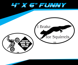 "4"" x 6"" funny decals"
